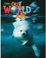 Explore Our World 2e ABC Book (same as for Our World 2e)