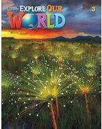 Explore Our World 2e Level 3 Student's Book with Online Practice
