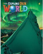 Explore Our World 2e Level 4 Student's Book with Online Practice