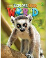 Explore Our World 2 Workbook with Audio CD