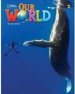Our World 2e AmE Level 2 Student's Book with Online Practice