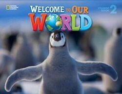 Welcome to Our World 2 Student Book with Student DVD AmE