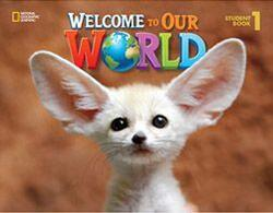 Welcome to Our World 1 Activity Book with Audio CD AmE