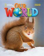 Our World Starter (British Edition), Lesson Planner + Audio CD + Teacher's Resource CDROM
